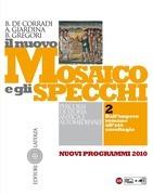 Il nuovo Mosaico e gli specchi. vol. 2. Dall'impero romano all'età carolingia
