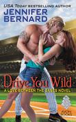 Drive You Wild