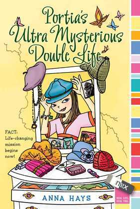 Portia's Ultra Mysterious Double Life