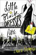 Little Black Dresses, Little White Lies