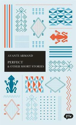Perfect & Other Short Stories