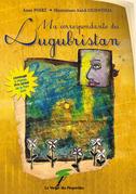 Ma correspondante du Lugubristan