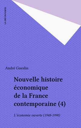 Nouvelle histoire économique de la France contemporaine (4)