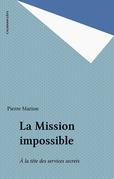 La Mission impossible