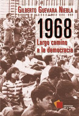 1968: Largo camino a la democracia