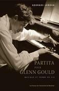 Partita pour Glenn Gould. Musique et forme de vie
