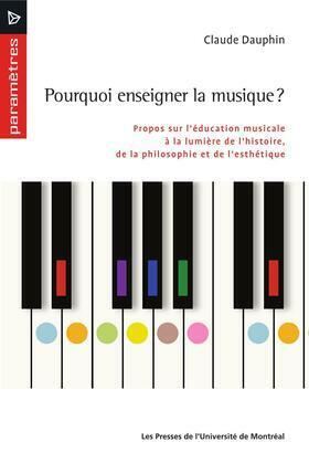 Pourquoi enseigner la musique?