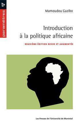 Introduction à la politique africaine (2e édition)