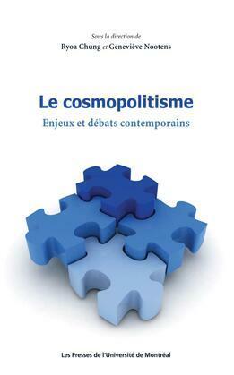 Le cosmopolitisme. Enjeux et débats contemporains