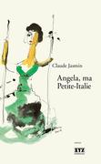 Angela, ma Petite-Italie