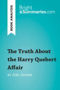 Book Analysis: The Truth About the Harry Quebert Affair by Joël Dicker
