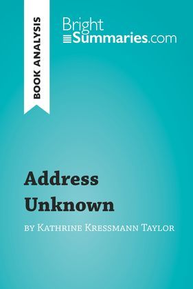 Book Analysis: Address Unknown by Kathrine Kressmann Taylor