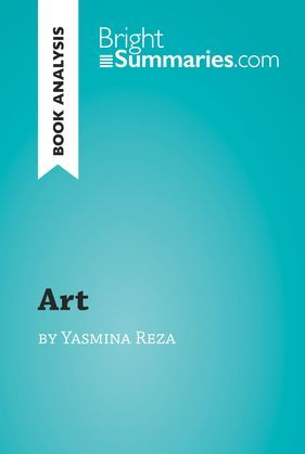 'Art' by Yasmina Reza (Book Analysis)