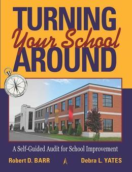 Turning Your School Around: A Self-Guide Audit for School Improvement