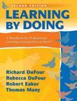 Learning by Doing: A Handbook for Professional Learning Communities at Work TM