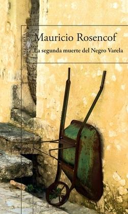 La segunda muerte del Negro Varela