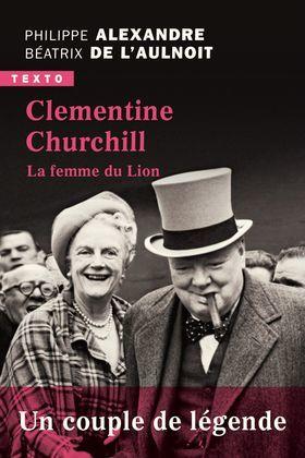Clementine Churchill. La femme du lion