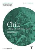Chile: La búsqueda de la democracia 1960-2010