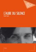 L'Aube du silence