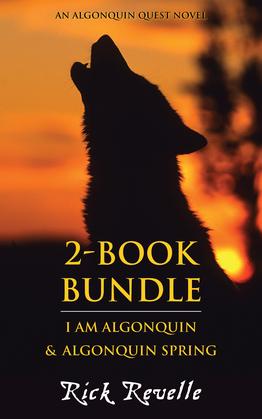 Algonquin Quest 2-Book Bundle: I Am Algonquin / Algonquin Spring