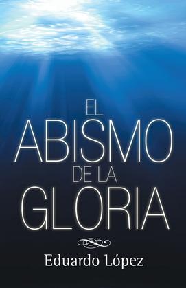 El abismo de la gloria