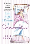 Last Night I Dreamt of Cosmopolitans