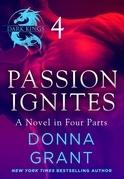 Passion Ignites: Part 4