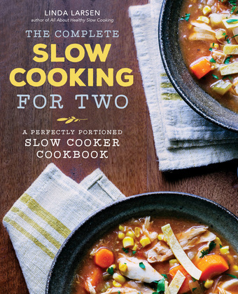 The Complete Slow Cooking for Two: A Perfectly Portioned Slow Cooker Cookbook