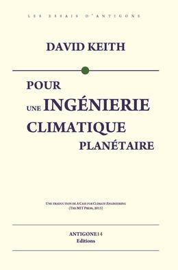 Pour une ingénierie climatique planétaire