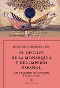 El declive de la monarquía y del imperio español