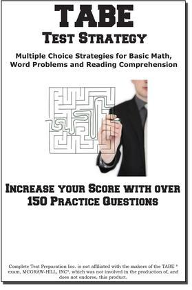 TABE Test Strategy!: Winning Multiple Choice Strategies for the TABE Test!