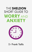 Sheldon Short Guide to Worry and Anxiety
