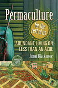 Permaculture for the Rest of Us
