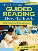 The Ultimate Guided Reading How-To Book