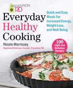 Prevention RD's Everyday Healthy Cooking