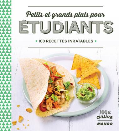 Petits et grands plats pour étudiants