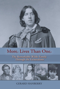 More Lives Than One: The Remarkable Wilde Family through the Generations