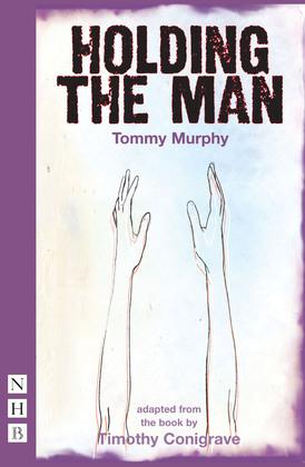 Holding the Man (NHB Modern Plays)