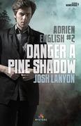Danger à Pine Shadow