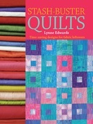 Stash Buster Quilts: 14 Time-saving Designs to Use Up Fabric Scraps
