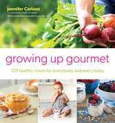 Growing Up Gourmet