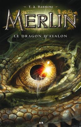 Merlin - Le dragon d'Avalon