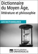 Dictionnaire du Moyen Âge, littérature et philosophie