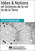 Dictionnaire des Idées & Notions en Sciences de la vie et de la Terre