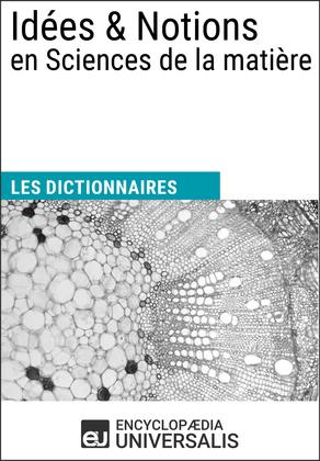 Dictionnaire des Idées & Notions en Sciences de la matière