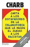 Carta a los estafadores de la islamofobia que le hacen el juego a los racistas