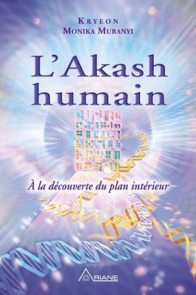 L'Akash humain