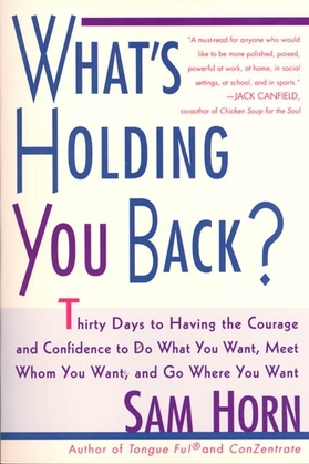 What's Holding You Back?