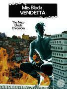 Vendetta - The Little Black Chronicles