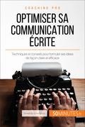 Comment être clair dans sa communication écrite ?